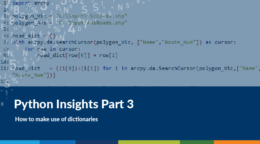 Python Insights: How to make use of Dictionaries | Spatial